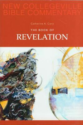 The Book of Revelation: Volume 12 (New Collegeville Bible Commentary)