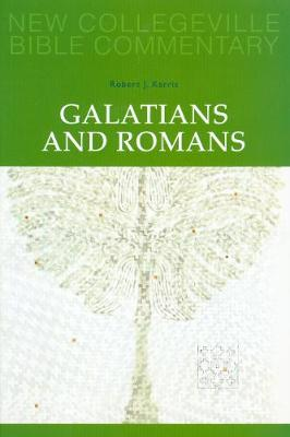 Galatians and Romans: Volume 6  (New Collegeville Bible Commentary)