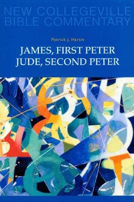 James, First Peter, Jude, Second Peter: Volume 10 (New Collegeville Bible Commentary)