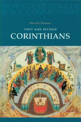 First and Second Corinthians: Volume 7 (New Collegeville Bible Commentary)