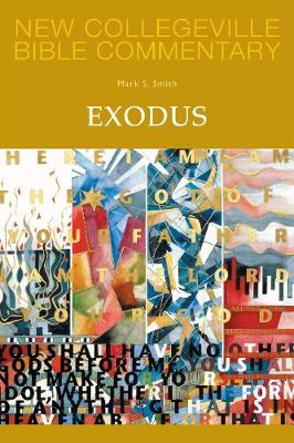 Exodus: Volume 3 OT (New Collegeville Bible Commentary)