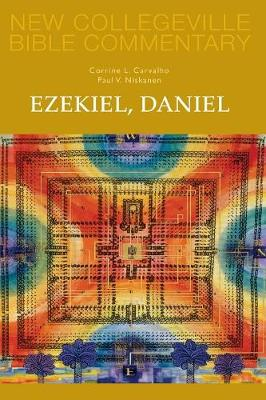 Ezekiel, Daniel: Volume 16 OT (New Collegeville Bible Commentary: Old Testament)