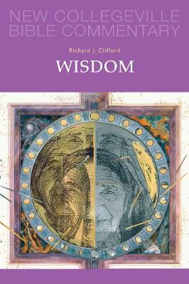 Wisdom: Volume 20 OT (New Collegeville Bible Commentary)