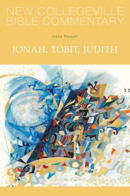 Jonah, Tobit, Judith: Volume 25 OT (New Collegeville Bible Commentary)