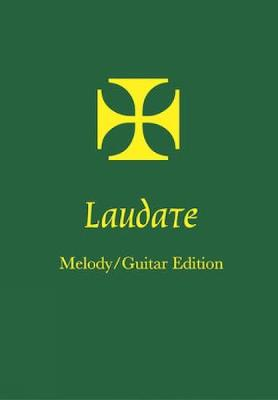 Laudate Melody - Guitar Edition