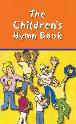 The Children's Hymn Book: Full Music Edition