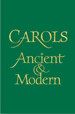Carols Ancient and Modern - Full Music Edition