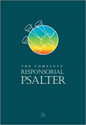 The Complete Responsorial Psalter: Years A, B & C