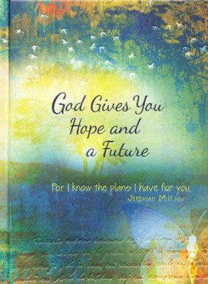 God Gives You Hope and a Future - Scripture Journal for Teens