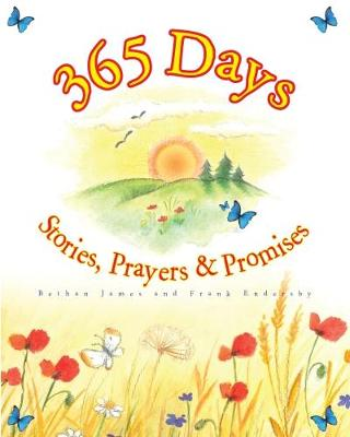 365 Days: Bible Stories, Prayers and Promises