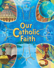 Our Catholic Faith  - Students Edition