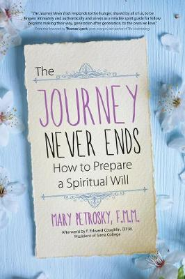 The Journey Never Ends: How to Prepare a Spiritual Will