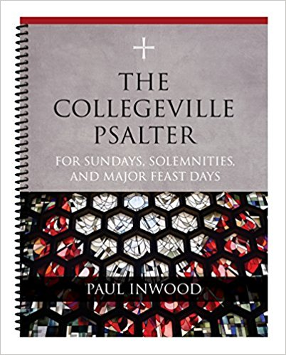 The Collegeville Psalter: For Sundays, Solemnities, and Major Feast Days Spiral Bound