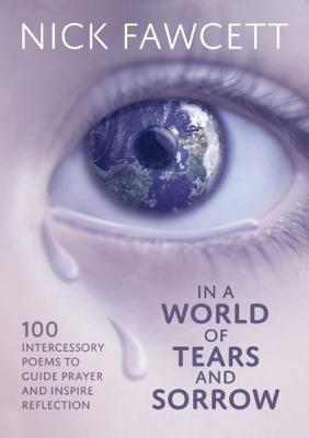In a World of Tears and Sorrows