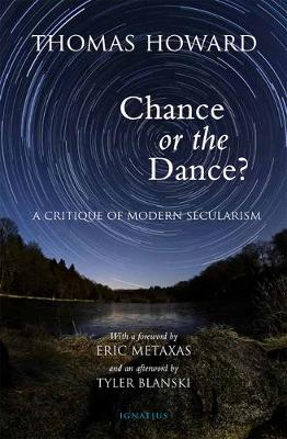 Chance or the Dance? A Critique of Modern Secularism