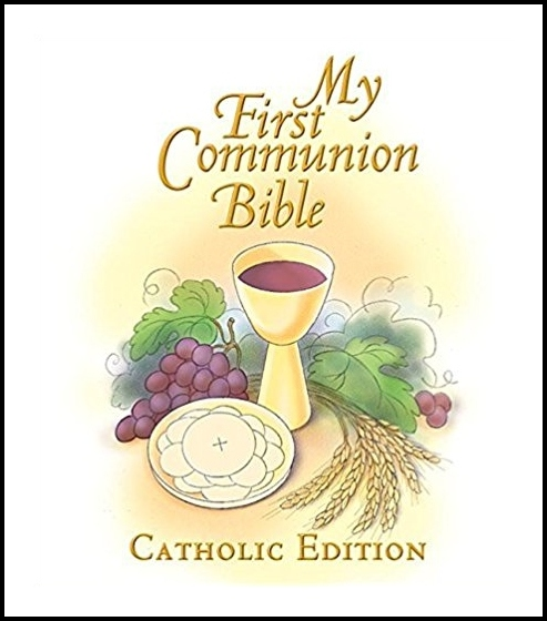 My First Communion Bible Catholic Edition