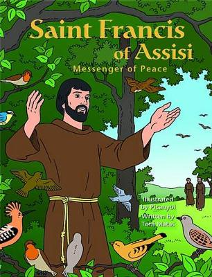 Saint Francis of Assisi: Messenger of Peace
