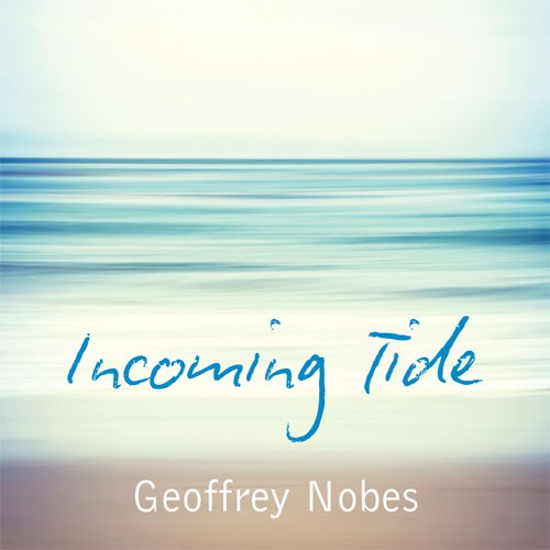 Incoming Tide Music for Reflection and Renewal CD