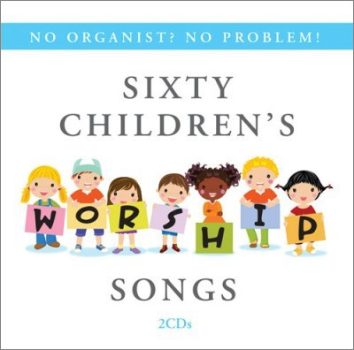 Sixty Children's Worship Songs - 2 CD Set