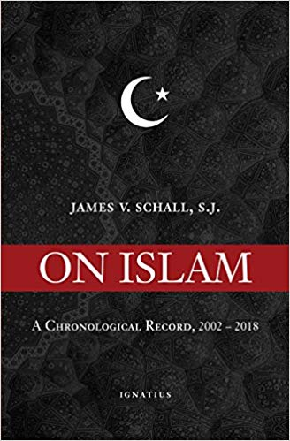 On Islam: A Chronological Record, 2002-2018