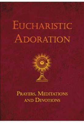 Eucharistic Adoration - Flexi-Bound Edition