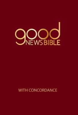Good News Bible (GNB) Standard with Concordance