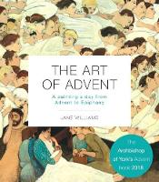 The Art of Advent: A Painting a Day from Advent to Epiphany