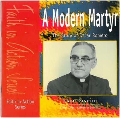 A Modern Martyr: The Story of Oscar Romero