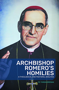 Archbishop Romero's Homilies: A Theological and Pastoral Analysis