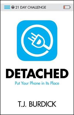Detached: Put Your Phone in Its Place