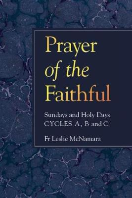 Prayer of the Faithful: Sundays and Holy Days, Cycles A, B, C