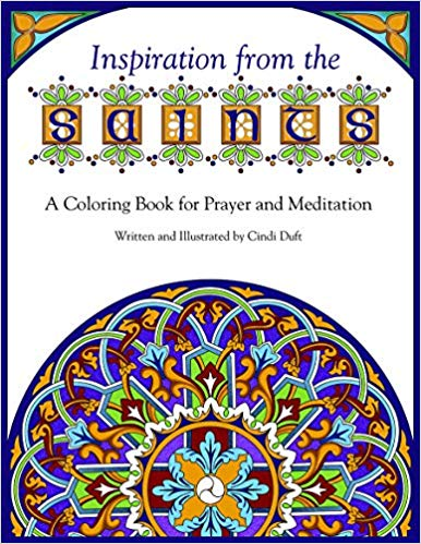 Inspiration from the Saints: A Colouring Book for Prayer and Meditation