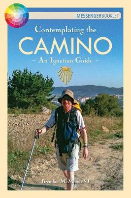 Contemplating the Camino: An Ignatian Guide