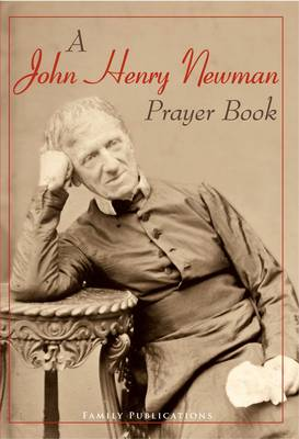 A John Henry Newman Prayer Book