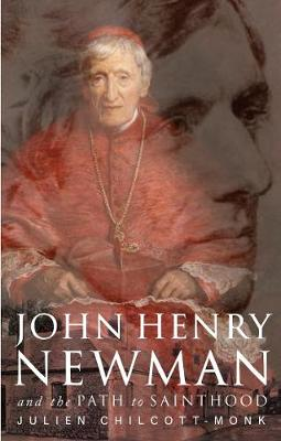 John Henry Newman and the Path to Sainthood