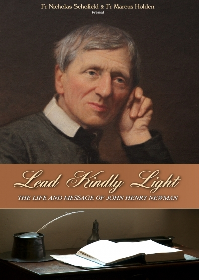 Lead Kindly Light: The Life and Message of John Henry Newman DVD