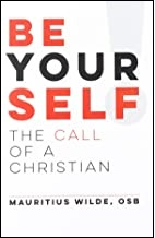 Be Yourself!: The Call of a Christian
