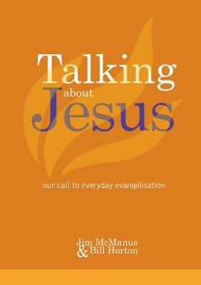 Talking about Jesus: Our call to everyday evangelisation