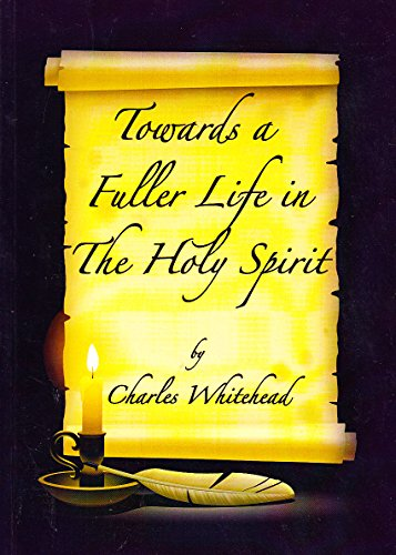 Towards a Fuller Life in the Holy Spirit