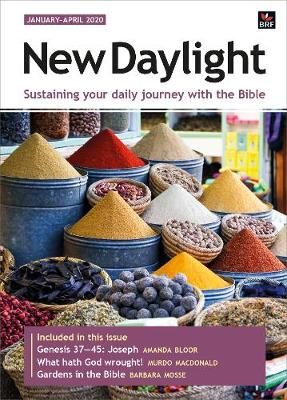New Daylight January-April 2020: Sustaining your daily journey with the Bible