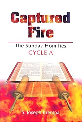 Captured Fire - The Sunday Homilies: Cyc