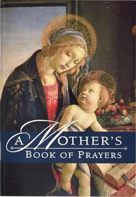 A Mother's Book of Prayers
