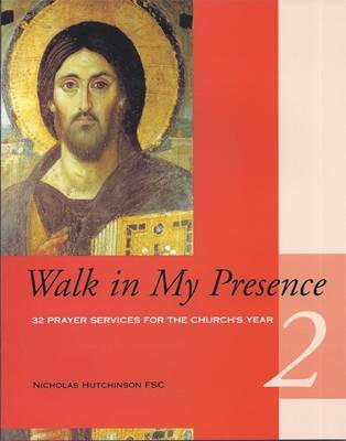 Walk in My Presence