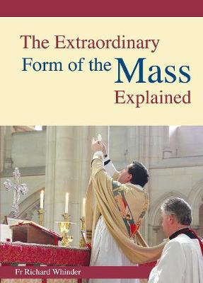 The Extraordinary Form of the Mass Explained