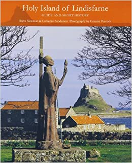 Holy Island of Lindisfarne: Guide and Short History