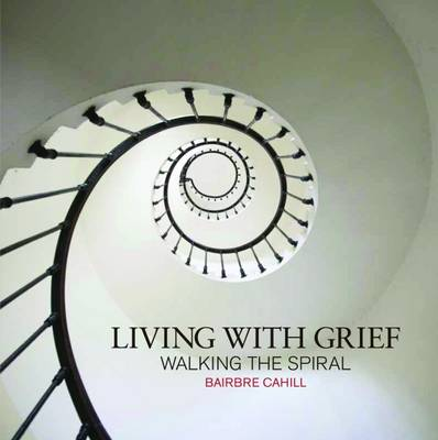Living with Grief: Walking the Spiral