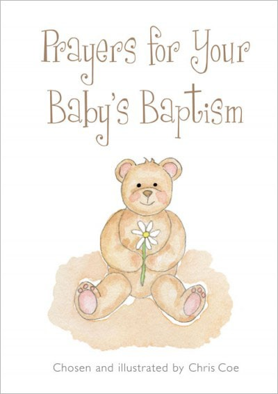 Prayers For Your Baby's Baptism