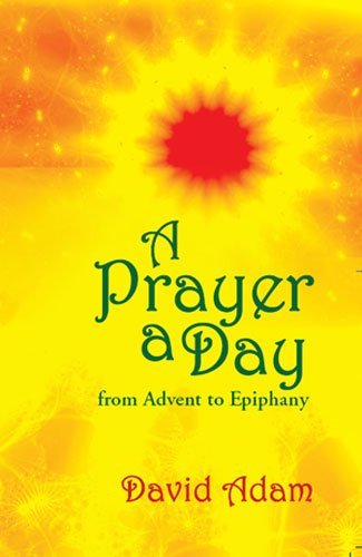 Prayer a Day: From Advent to Epiphany