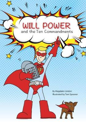 Will Power and the Ten Commandments