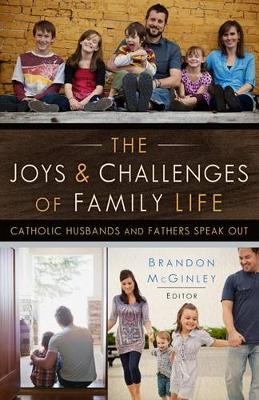 Joys and Challenges of Family Life Catholic Husbands